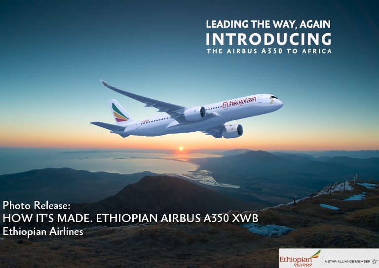 Leading the way : Ethiopian Airlines is introducing the AIRBUS A350 to Africa